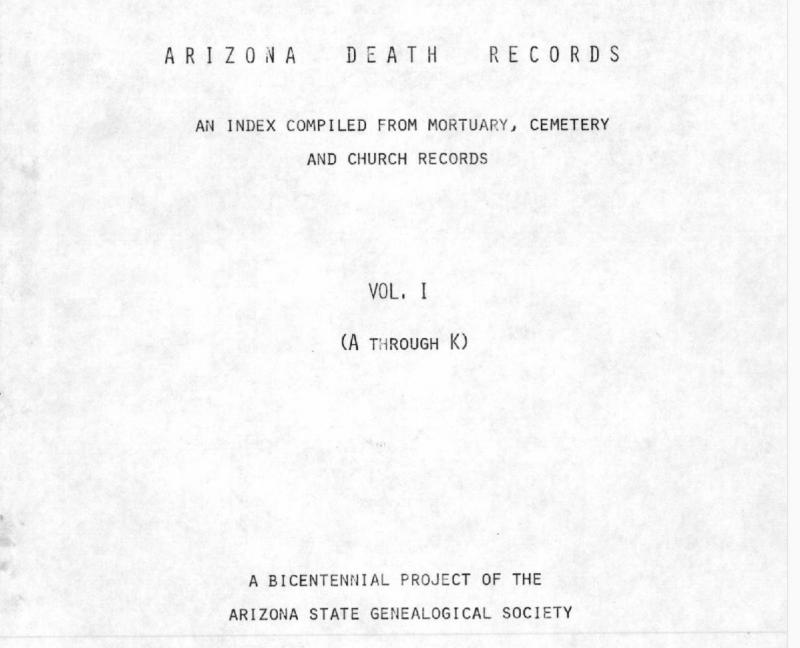 Arizona Death Records by Arizona State Genealogical Society