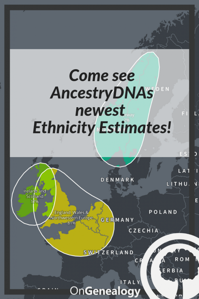 New AncestryDNA Ethnicity Estimates