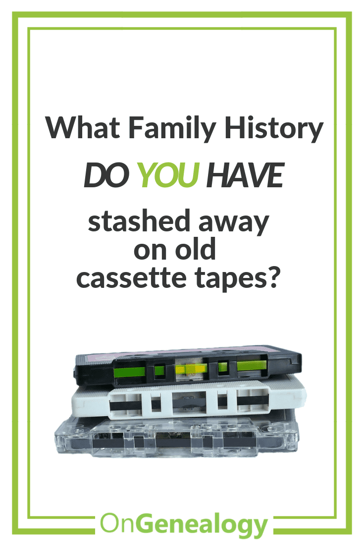 What Family History do you have stashed away on old cassette tapes #OnGenealogy #cassettetapes #FamilyHistory