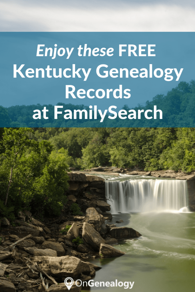 Enjoy these Free Kentucky Genealogy Records at FamilySearch listed at #OnGenealogy